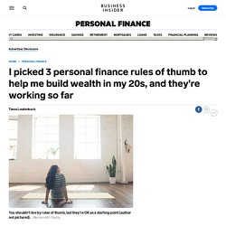3 personal finance rules of thumb that worked for me