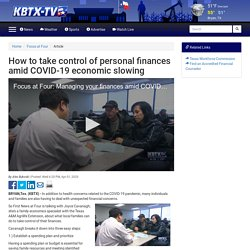 How to take control of personal finances amid COVID-19 economic slowing