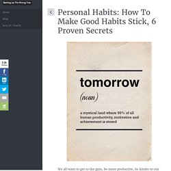 This Is How To Make Good Habits Stick: 6 Secrets From Research