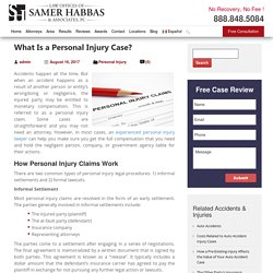 What Is a Personal Injury Case? - Samer Habbas & Associates