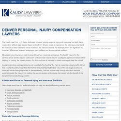 Get Personal Injury Attorney Denver CO - The Kaudy Law Firm LLC