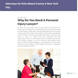 Why Do You Need A Personal Injury Lawyer?