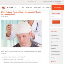 What Makes a Personal Injury 'Catastrophic' Under the Laws of Ohio? - Heit Law, LLC