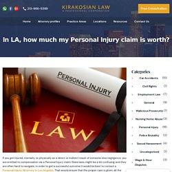 In LA, how much my Personal Injury claim is worth? - Kirakosian Law
