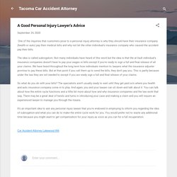 A Good Personal Injury Lawyer's Advice