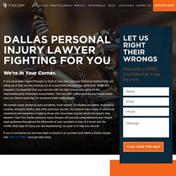 Personal Injury Lawyer Dallas TX - Cain Firm
