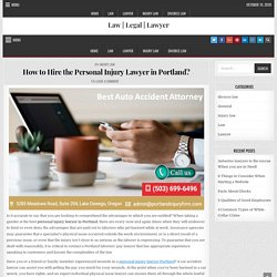 How to Hire the Personal Injury Lawyer in Portland? – Law