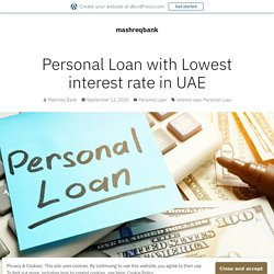 Personal Loan with Lowest interest rate in UAE – mashreqbank