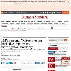 PM's personal Twitter account hacked, company says investigation underway