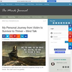 My Personal Journey from Victim to Survivor to Thriver - Mind Talk