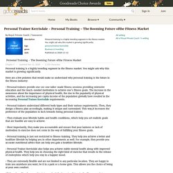 Personal Trainer Kerrisdale - Personal Training - The Booming Future ofthe Fitness Market by Royal Private Coach / Vancouver