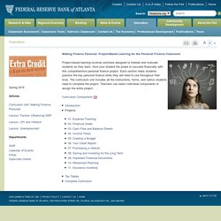 Making Finance Personal: Project-Based Learning for the Personal Finance Classroom - Federal Reserve Bank of Atlanta