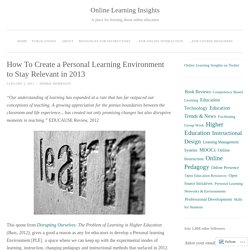 How To Create a Personal Learning Environment to Stay Relevant in 2013
