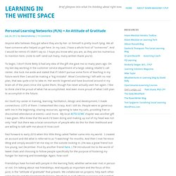 Personal Learning Networks (PLN) = An Attitude of Gratitude