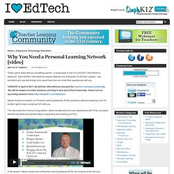 Why You Need a Personal Learning Network [video]