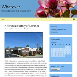 A Personal History of Libraries