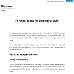 Personal loans for liquidity crunch – Dialabank