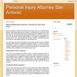 Personal Injury Attorney San Antonio: Medical Malpractice Attorneys: Should You Take Their Help?