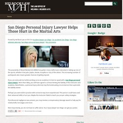 San Diego Personal Injury Lawyer Helps Those Hurt in the Martial Arts ~ Helbock Law