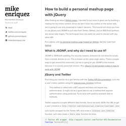 How to build a personal mashup page with jQuery - Mike Enriquez