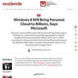 Windows 8 Will Bring Personal Cloud to Billions, Says Microsoft