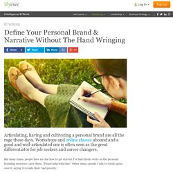 Define Your Personal Brand & Narrative