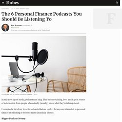The 6 Personal Finance Podcasts You Should Be Listening To
