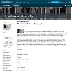 Edenic Personal Preference Disclosure Form - John Crowley Little and Big