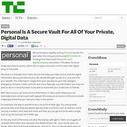 Personal Is A Secure Vault For All Of Your Private, Digital Data