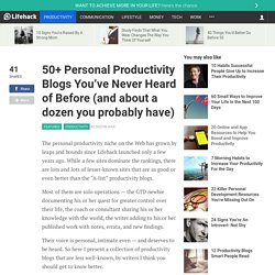 50+ Personal Productivity Blogs You've Never Heard of Before (and about a dozen you probably have) - Stepcase Lifehack
