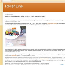 Relief Line: Personal Hygiene Products are Important Post-Disaster Recovery
