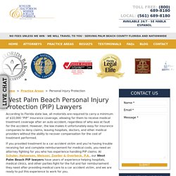 West Palm Beach Personal Injury Protection Lawyers, PIP Attorney
