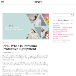 PPE: What Are Personal Protective Equipment