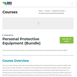 Personal Protective Equipment (Bundle) - BIS Safety Software
