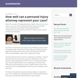 How well can a personal injury attorney represent your case?