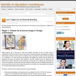 Les 7 règles d'or du Personal Branding - Identité et réputation numériques