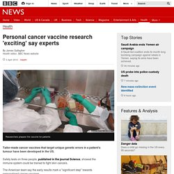 Personal cancer vaccine research 'exciting' say experts - BBC News
