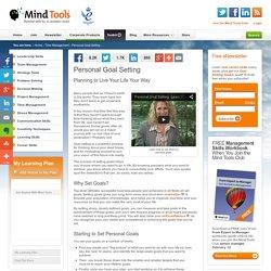 Personal Goal Setting - Goal Setting Tools from MindTools.com - StumbleUpon