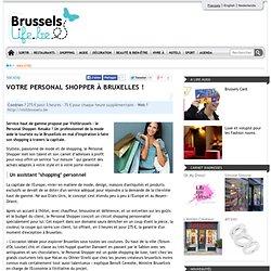 Votre Personal Shopper à Bruxelles !