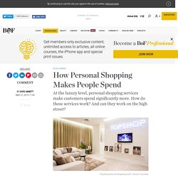 How Personal Shopping Makes People Spend