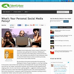 What's Your Personal Social Media Policy?