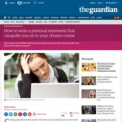 How to write a personal statement that catapults you on to your chosen course