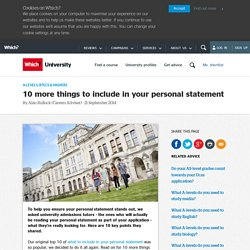 10 more things to include in your personal statement - Which? University