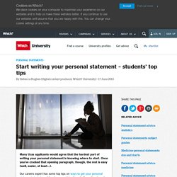 Start writing your personal statement – students' top tips - Which