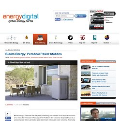 Bloom Energy: Personal Power Stations - Business News