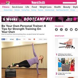 Be Your Own Personal Trainer: 4 Ways to Strength Train On Your Own