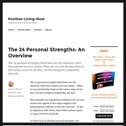 The 24 Personal Strengths: An Overview - Positive-Living-Now