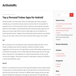 Top 5 Personal Trainer Apps for Android – ActivateM1