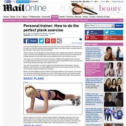 Personal trainer: How to do the perfect plank exercise