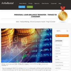 Personal Loan Balance Transfer - Things to Consider